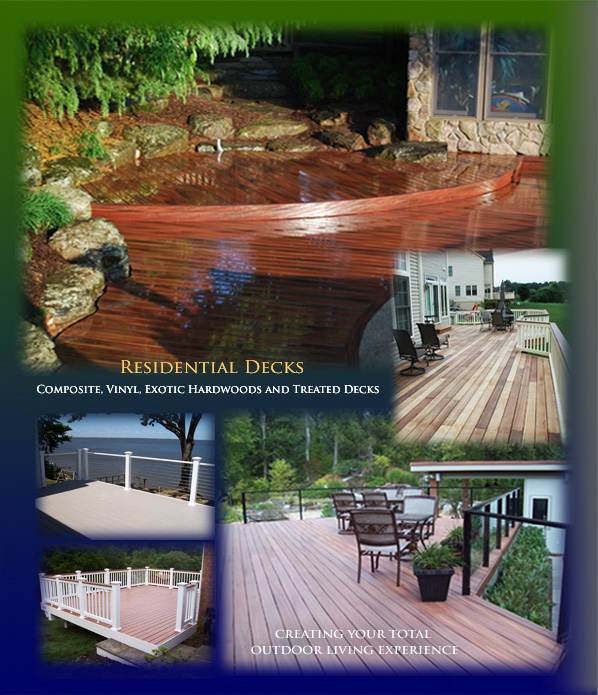 Composite, vinyl, exotic hardwoods and treated decks for Residential customers